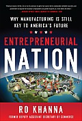 Entrepreneurial Nation: Why Manufacturing Is Still Key to America's Future Cover