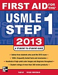 First Aid for the USMLE Step 1 2013 (First Aid for the USMLE Step 1)