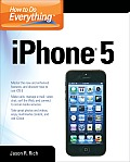 How to Do Everything Iphone 5 (How to Do Everything)