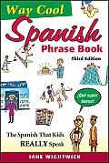 Way-Cool Spanish Phrasebook