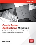 Oracle Fusion Applications Migration (Oracle Press)