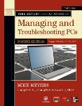 Mike Meyers CompTIA a+ Guide to Managing and Troubleshooting PCs, 4th Edition (Exams 220-801 & 220-802)