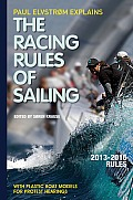 Paul Elvstrom Explains the Racing Rules of Sailing [With Plastic Boat Models]