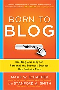Born to Blog Building Your Blog for Personal & Business Success One Post at a Time