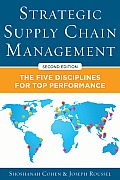 Strategic Supply Chain Management 2nd Editon The Five Core Disciplines for Top Performance