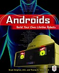 Androids Build Your Own Lifelike Robots