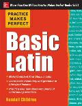 Practice Makes Perfect #1: Practice Makes Perfect Basic Latin