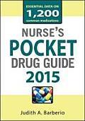 Nurses Pocket Drug Guide 2015 (Pocket Reference)