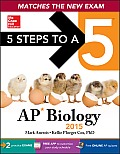 5 Steps to a 5 AP Biology, 2015 Edition (5 Steps to a 5 on the Advanced Placement Examinations Series)