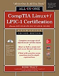 Comptia Linux+/Lpic-1 Certification All-In-One Exam Guide (Exams Lx0-103 & Lx0-104/101-400 & 102-400) (All in One)