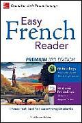Easy French Reader Premium: A Three-Part Text for Beginning Students (Easy Reader)