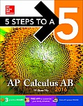 5 Steps to a 5 AP Calculus AB 2016 (5 Steps to a 5)