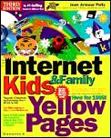 The Internet Kids & Family Yellow Pages with CDROM