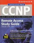 Ccnp Cisco Configuring, Monitoring, and Troubleshooting Dial-Up Services Study Guide