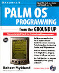 Palm Programming from the Ground Up with CDROM