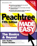 Peachtree Made Easy: The Basics & Beyond!