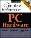 Pc Hardware The Complete Reference
