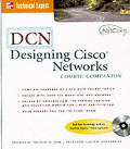 Dcn: Designing Cisco Networks Course Companion [With CDROM]