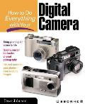 How to Do Everything with Your Digital Camera (How to Do Everything)