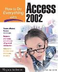 How to Do Everything with Access 2002 (How to Do Everything)