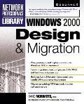Windows 2000: Design & Migration