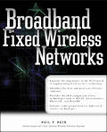 Broadband Fixed Wireless Networks