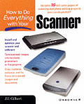 How to Do Everything with Your Scanner
