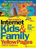 Net-Mom(r)'s Internet Kids & Family Yellow Pages (Internet Kids & Family Yellow Pages)