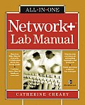 Network+ All-In-One Lab Manual (All-In-One Certification)