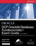 Ocp Oracle9i Database Fundamentals I Exam Guide With CD ROM