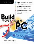 Build Your Own PC 3rd Edition