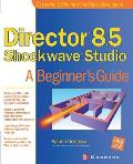 Director 8.5 Shockwave Studio (Beginner's Guides)