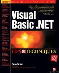Visual Basic .Net Tips and Techniques (Tips & Techniques) Cover