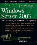 Windows Server 2003: Best Practices for Enterprise Deployments