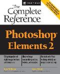Photoshop Elements 2: The Complete Reference (Complete Reference)