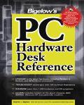 Bigelows PC Technicians Desk Reference