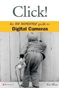 Click Digital Cameras The No Nonsense Guide To