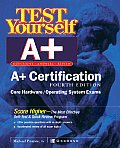 Test Yourself A+ Certification 4th Edition
