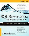 SQL Server 2000 For Experienced DBAs