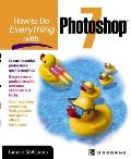 How to Do Everything with Photoshop 7