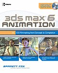 3ds Max 6 Animation Cg Filmmaking From