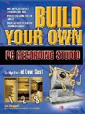 Build Your Own PC Recording Studio (Build Your Own...) Cover