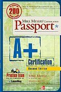 A+ Certification with CDROM (Mike Meyers' Certification Passport)