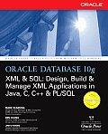 Oracle Database 10g XML & SQL:...