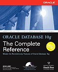 Oracle Database 10g The Complete Reference With CDROM