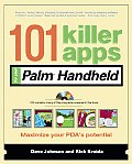 101 Killer Apps for Your Palm Handheld