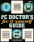 The PC Doctor's Fix-It-Yourself Guide