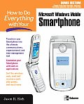 How to Do Everything with Your Microsoft Windows Mobile Smartphone (How to Do Everything)
