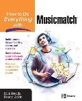 How to Do Everything with Musicmatch (How to Do Everything With--)