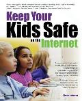 Keep Your Kids Safe on the Internet Cover
